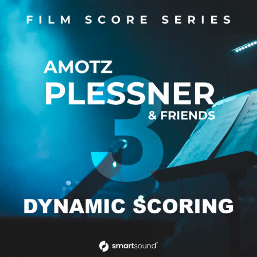 Amotz Plessner & Friends Vol 3 - Dynamic Scoring