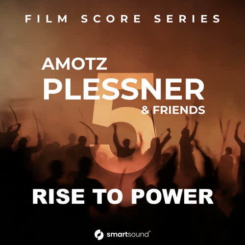 Amotz Plessner & Friends Vol 5 - Rise To Power