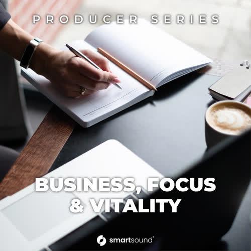 Business, Focus & Vitality