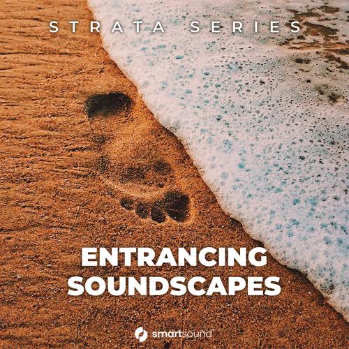 Entrancing Soundscapes