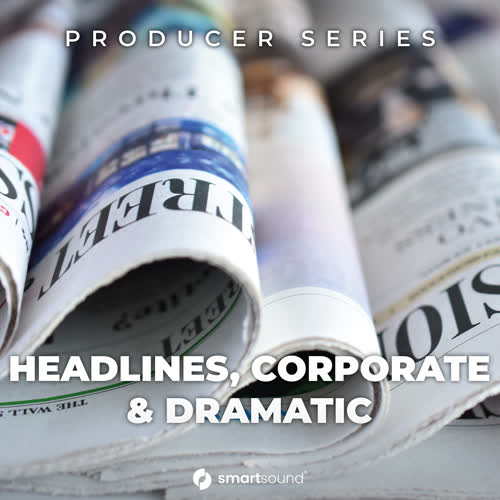 Headlines, Corporate & Dramatic