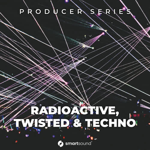 Radioactive, Twisted & Techno