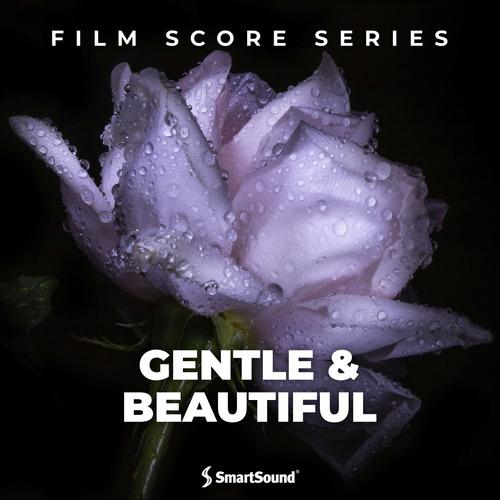Gentle & Beautiful